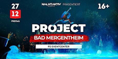 PROJECT BAD MERGENTHEIM! Tickets