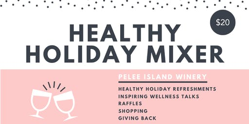 Healthy Holiday Mixer
