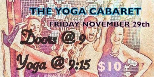 The Yoga Cabaret - A Devotional Night at the Club