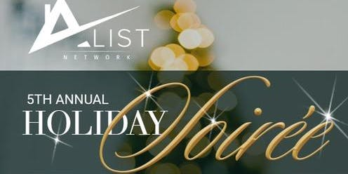 A-LIST HOLIDAY SOIREE'