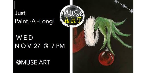 Paint A Long Grinch with Heather Muse