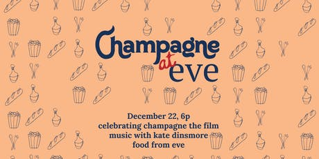A Champagne Eve: Women in Food & Film tickets