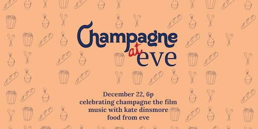 A Champagne Eve: Women in Food & Film