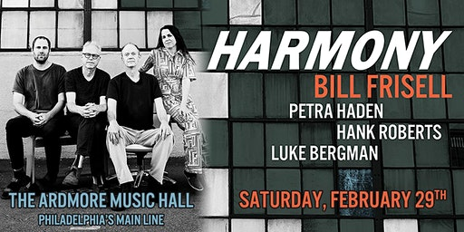 Bill Frisell: HARMONY ft. Petra Haden, Hank Roberts and Luke Bergman