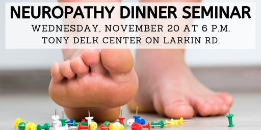 *SOLD OUT* Free Neuropathy Solutions Dinner - Nov. 20