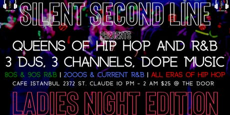 Silent Second Line Presents : Ladies Night tickets