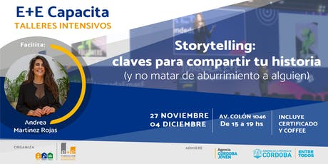 STORYTELLING: Claves para compartir tu historia (sin aburrir) entradas