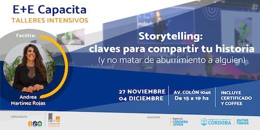STORYTELLING: Claves para compartir tu historia (sin aburrir)