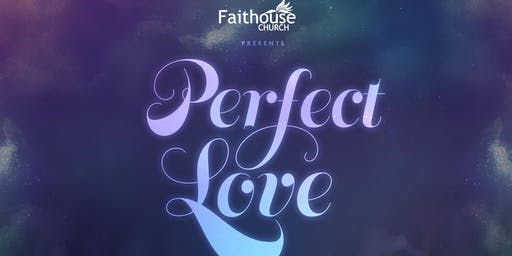 Perfect Love: A night of Worship