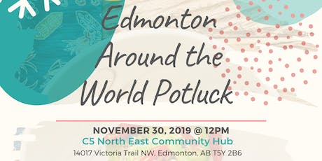 Edmonton Around The World Potluck tickets