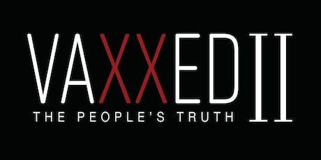 AUSTRALIAN PREMIERE: VAXXED II  Screening  Perth  WA December 11, 2019 tickets
