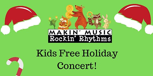 Makin' Music Holiday Show - Free Kids Concert