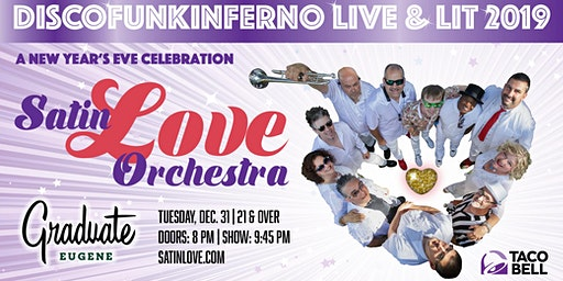 Satin Love Orchestra New Years Eve 2019 at Graduate Eugene