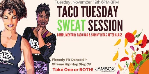 Taco Tuesday Sweat Session