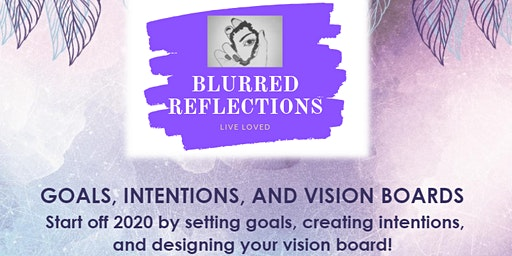 Goals, Intentions, and Vision Boards