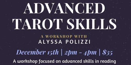 Advanced Tarot Skills Workshop