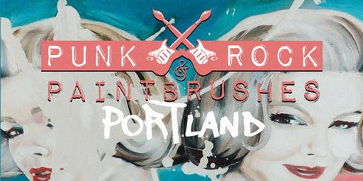 PUNK ROCK & PAINTBRUSHES PORTLAND SHOW