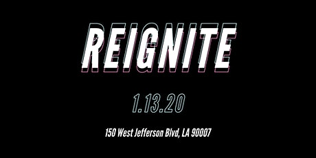 REIGNITE // Revival LA Praise & Prayer Night tickets