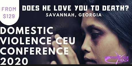 DOMESTIC VIOLENCE: Does He Love You To Death? (ONLINE / LIVE STREAM) tickets