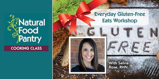 Everyday Gluten-Free Eats Holiday Workshop
