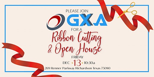 GXA Ribbon Cutting & Open House