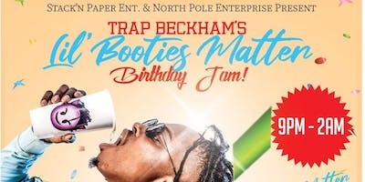 "Stack'N Paper Ent. & North Pole Enterprise Present ""Trap Beckham"" Lil Booti"