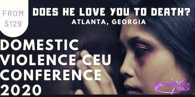 DOMESTIC VIOLENCE: Does He Love You To Death? (Marietta, GA)