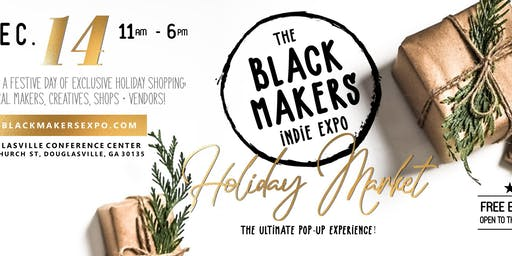 The Black Makers Indie Expo's Holiday Market