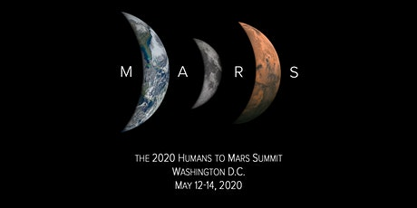 The 2020 Humans to Mars Summit tickets