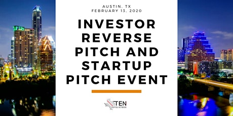 Austin: TEN Capital University Syndicate Investor Reverse Pitch & Startup Pitch Event tickets