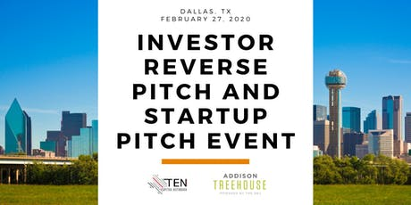 North Texas: TEN Capital Investor Reverse Pitch & Startup Pitch tickets