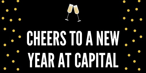 Cheers to a New Year at Capital