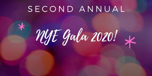Second Annual New Year's Eve Gala!