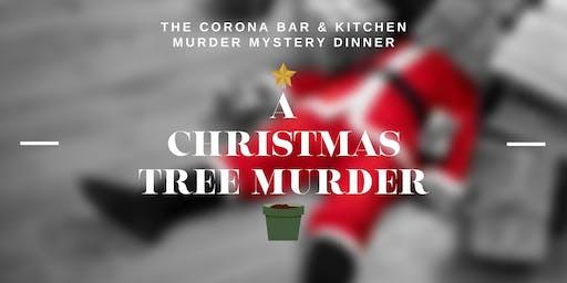 MURDER MYSTERY DINNER - A Christmas Tree Murder