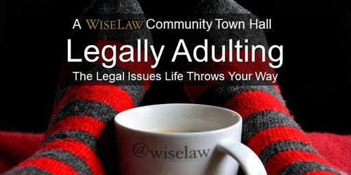 Legally Adulting: The Legal Issues Life Throws Your Way
