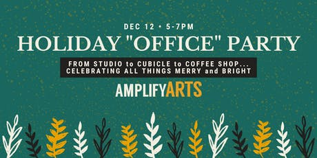 """Holiday """"Office"""" Party tickets"""