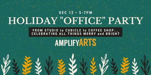 """Holiday """"Office"""" Party"""