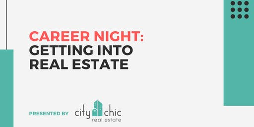 Career Night: Getting Into Real Estate