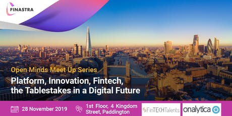 Platform, innovation, fintech, the Tablestakes in a Digital Future tickets