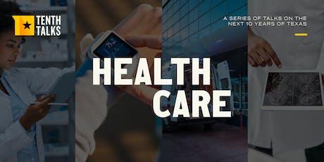 Tenth Talks: Health Care tickets
