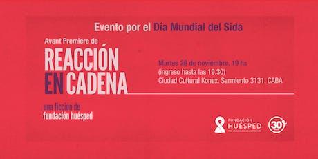 """Evento por el Día Mundial del Sida - Avant Premiere de """"Reacción en cadena"""" entradas"""