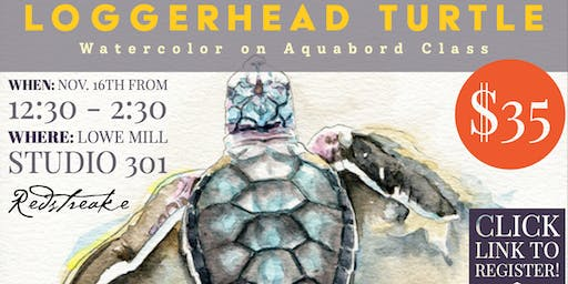 Watercolor on Aquabord with Jen Redstreake:: TURTLES!