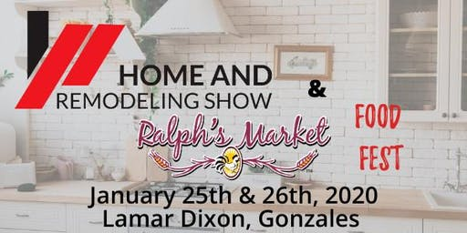 Home & Remodeling Show with Ralph's Markets Food Fest