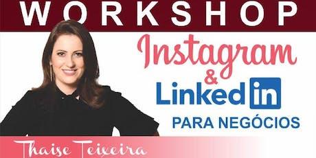 Workshop Redes Sociais - Instagram & Linkedin para negócios. ingressos