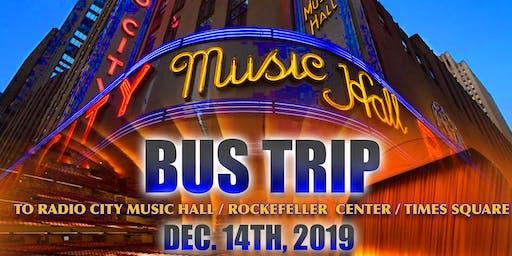 Bus Trip to Radio City Music Hall / Rockefeller Center / Times Square