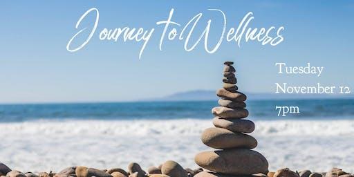Rescheduled: Journey to Wellness