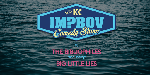 The KC Improv Comedy Show ft. The Bibliophiles