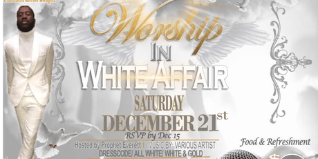 Worship in White Affair tickets