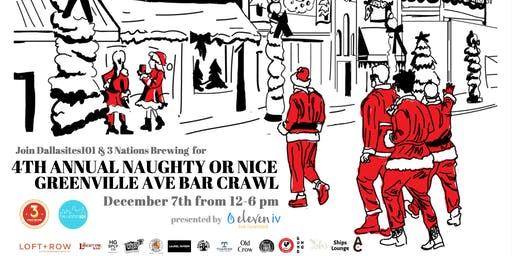 4th Annual Dallasites101 Naughty or Nice Greenville Ave Bar Crawl