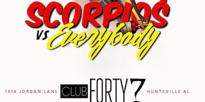 "FREE TICKETS to ""SCORPIOS VS EVERYBODY"" THIS SATURDAY @ CLUB 47 (NOV 16TH)"